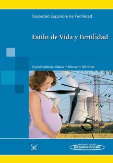 Descargar ebooks pdf en línea ESTILO DE VIDA Y FERTILIDAD 9788498354249