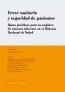 Descargar Ebook for plc gratis ERROR SANITARIO Y SEGURIDAD DE PACIENTES: BASES JURIDICAS PARA UN REGISTRO DE SUCESOS ADVERSOS EN EL SISTEMA NACIONAL DE SALUD 9788498365849 (Literatura española)