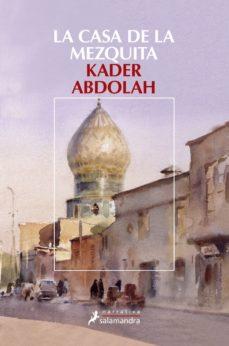 la casa de la mezquita-kader abdolah-9788498381849