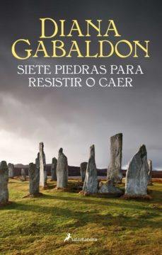 Ebook ita ipad descarga gratuita SIETE PIEDRAS PARA RESISTIR O CAER (RELATOS DE LA SAGA OUTLANDER) PDB FB2 in Spanish 9788498388749