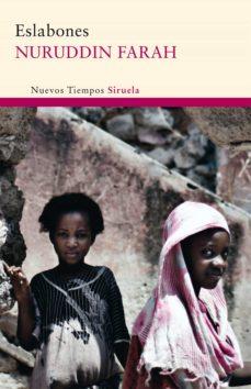 Libros motivacionales de audio gratis para descargar. ESLABONES DJVU en español de NURUDDIN FARAH 9788498414349