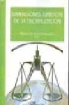 dimensiones juridicas de la globalizacion-alfonso de julios-campuzano-9788498491449