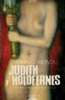 Ironbikepuglia.it Judith Y Holofernes (Xxvii Premio De Novela Felipe Trigo) Image