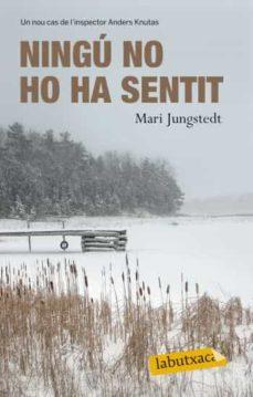 Libros para descargar en Android gratis NINGU NO HO HA SENTIT PDF ePub de MARI JUNGSTEDT (Spanish Edition)