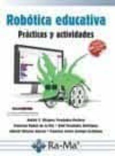 Descargar ROBOTICA EDUCATIVA: PRACTICAS Y ACTIVIDADES gratis pdf - leer online