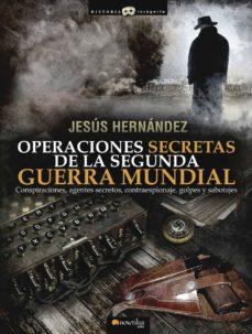 Padella.mx Operaciones Secretas De La Segunda Guerra Mundial Image