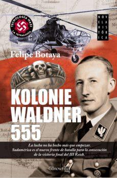 kolonie waldner 555-felipe botaya-9788499673349