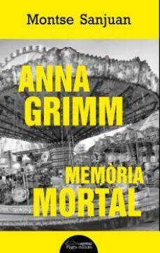 Descargas de libros electrónicos digitales gratis ANNA GRIMM: MEMORIA MORTAL