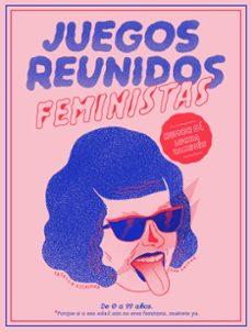 juegos reunidos feministas-patricia escalona-ana galvañ-9788499987149