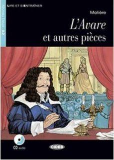 E libro pdf descarga gratis L AVARE ET AUTRES PIÈCES. LIVRE ET CD 9788853015549