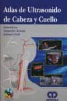 Ebooks descarga gratuita para móvil ATLAS DE ULTRASONIDO DE CABEZA Y CUELLO + DVD (Spanish Edition)