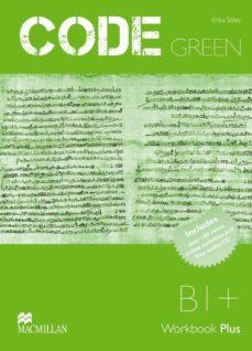 Descargar ebook pdfs online CODE GREEN B1 (WORKBOOK PLUS MPO CD PACK) 9789604472949 (Literatura española) de