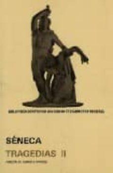tragedias ii (ed. bilingüe latin-español)-lucio anneo seneca-german viveros-9789683697349