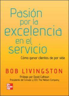 Followusmedia.es Pasion Por La Excelencia En El Servicio: Como Ganar Cliente De Po R Vida Image