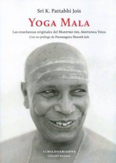 Geekmag.es Yoga Mala: Las Enseñanzas Originales Del Maestro Del Ashtanga Yoga Image