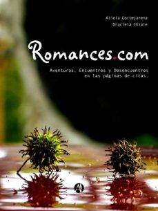 romances.com (ebook)-alicia cortejarena- graciela chiale-9789877119749