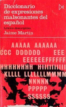 Relaismarechiaro.it Diccionario De Expresiones Malsonantes Del Español Image