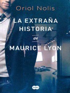 LA EXTRAÑA HISTORIA DE MAURICE LYON - ORIOL NOLIS   Triangledh.org
