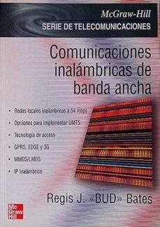 COMUNICACIONES INALÁMBRICAS DE BANDA ANCHA - J, REGIS | Triangledh.org