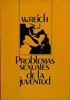 PROBLEMAS SEXUALES DE LA JUVENTUD - W. REICH | Triangledh.org