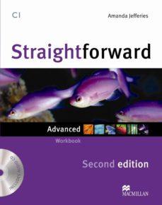 Descarga gratuita de libros en archivos pdf. STRAIGHTFORWARD ADVANCED WORKBOOK PACK -KEY N/E ED 2013 PDB PDF 9780230423459 en español