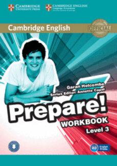 Descargar libros de internet CAMBRIDGE ENGLISH PREPARE! 3 WORKBOOK WITH AUDIO in Spanish FB2 DJVU PDF