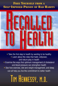 recalled to health (ebook)-tim hennessy-9781591205159