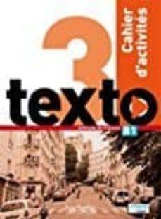 Descarga gratuita de libros de audio del Reino Unido TEXTO 3 EJERCICIOS+CD AUDIO de  in Spanish RTF FB2 9782014015959