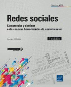 Lofficielhommes.es Redes Sociales: Comprender Y Dominar Estas Nuevas Herramientos De Comunicacion (4ª Ed.) Image