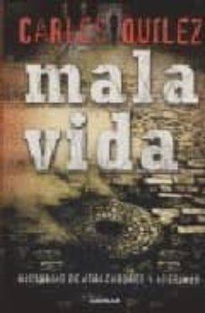 mala vida-carlos quilez-9788403099159