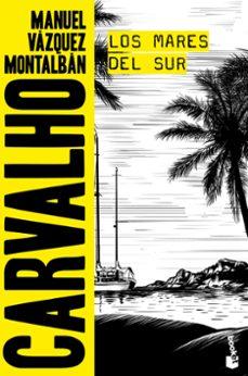 Mejor descarga de libro LOS MARES DEL SUR de MANUEL VAZQUEZ MONTALBAN 9788408165859