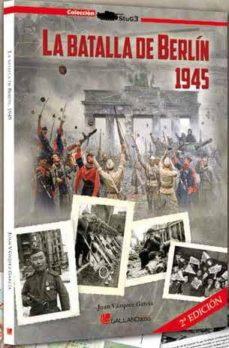 Padella.mx La Batalla De Berlín, 1945 Image