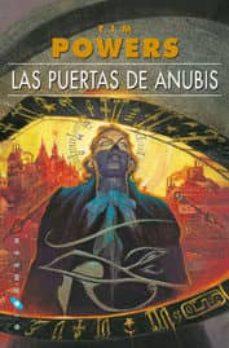 las puertas de anubis (omnium)-tim powers-9788416035359
