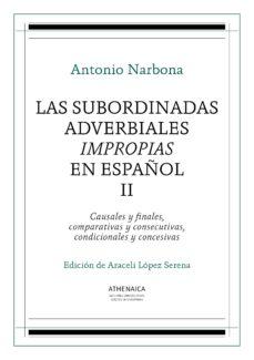 las subordinadas adverbiales impropias en español, ii (ebook)-antonio narbona-9788416230259