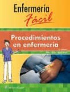 Descargar libros electronicos pdf descargar ENFERMERÍA FÁCIL. PROCEDIMIENTOS DE ENFERMERÍA de