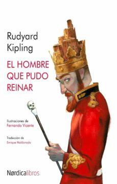 el hombre que pudo reinar (ebook)-rudyard kipling-9788416440559