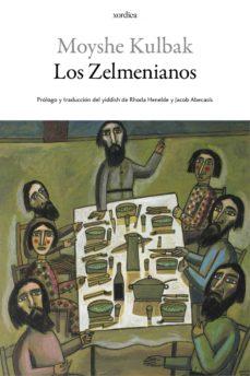 Descargas de libros electrónicos gratis para sony LOS ZELMENIANOS