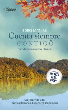 cuenta siempre contigo (premio feel good 2016)-boris matijas-9788416820559