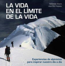 la vida en el límite de la vida (ebook)-sebastian alvaro-jose mari azpiazu-9788416890859
