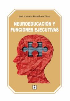 Descargar NEUROEDUCACION Y FUNCIONES EJECUTIVAS gratis pdf - leer online