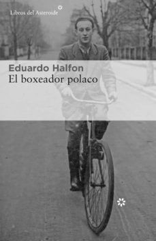 Amazon libro en descarga de cinta EL BOXEADOR POLACO 9788417007959 de EDUARDO HALFON in Spanish