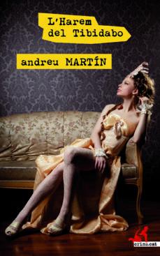 Descarga gratuita de ebooks para kindle L HAREM DEL TIBIDABO de ANDREU MARTIN ePub (Spanish Edition) 9788417077259