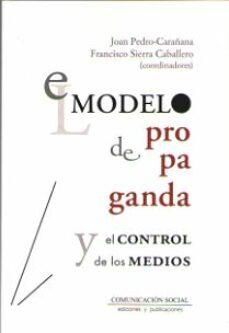 Libros de descargas gratuitas de audio. EL MODELO DE PROPAGANDA Y EL CONTROL DE LOS MEDIOS 9788417600259 (Spanish Edition) RTF iBook