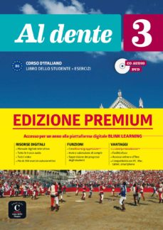 Es gratis descargar ebook AL DENTE 3 LIBRO: DELLO STUDENTE + ESERCIZI PREMIUM B1 in Spanish PDF