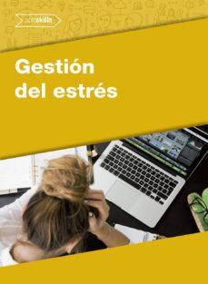 gestión del estrés (ebook)-eva maría arrabal martín-9788417814359