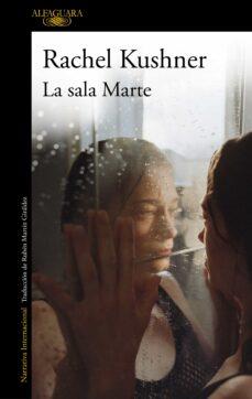 Gratis libros de audio descargables libres de virus LA SALA MARTE DJVU RTF ePub (Literatura española)