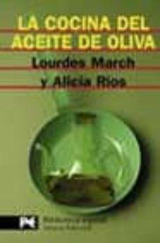 la cocina del aceite de oliva-lourdes march-alicia rios-9788420656359