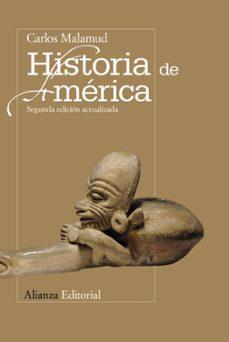 historia de america (2ª ed. actualizada)-carlos malamud-9788420669359