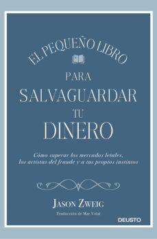 Descargar EL PEQUEÑO LIBRO PARA SALVAGUARDAR TU DINERO gratis pdf - leer online