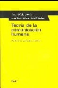 teoria de la comunicacion humana-paul watzlawick-9788425412059